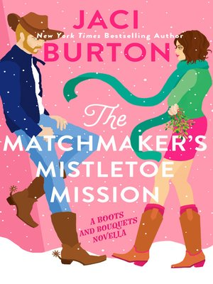 cover image of The Matchmaker's Mistletoe Mission