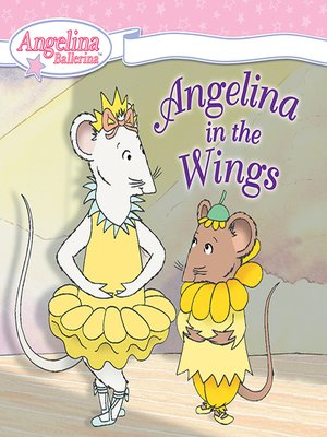 cover image of Angelina in the Wings