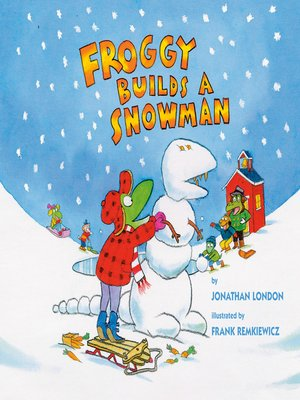 cover image of Froggy Builds a Snowman