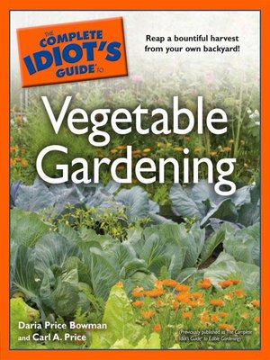 cover image of The Complete Idiot's Guide to Vegetable Gardening