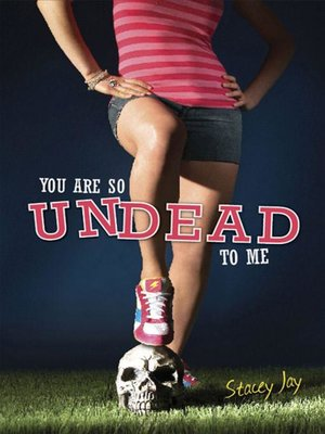 cover image of You Are So Undead to Me
