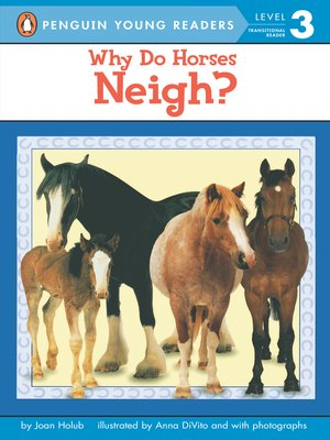 cover image of Why Do Horses Neigh?