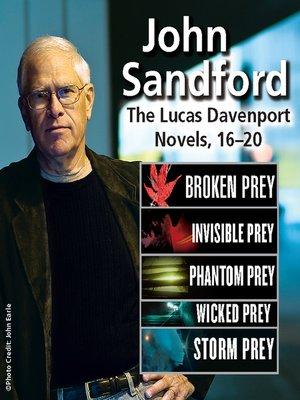 cover image of Lucas Davenport Collection: Broken Prey ; Invisible Prey ; Phantom Prey ; Wicked Prey ; Storm Prey