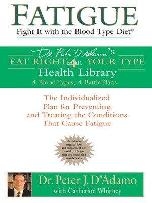 Catherine whitney overdrive rakuten overdrive ebooks cover image of fatigue fight it with the blood type diet fandeluxe Images