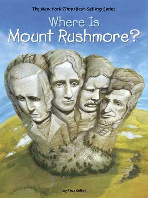 cover image of Where Is Mount Rushmore?