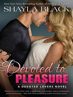 cover image of Devoted to Pleasure