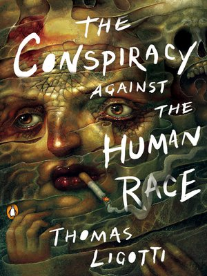 cover image of The Conspiracy against the Human Race