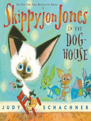 cover image of Skippyjon Jones in the Doghouse