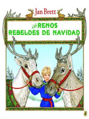 cover image of Los renos rebeldes de Navidad