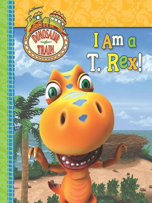 cover image of I Am a T. Rex!