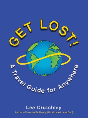 cover image of Get Lost!