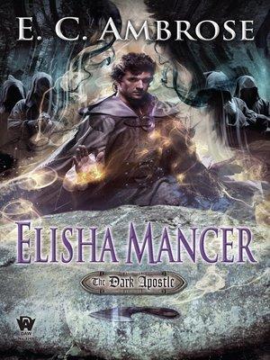 cover image of Elisha Mancer