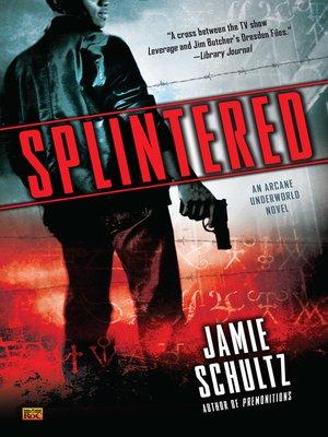cover image of Splintered