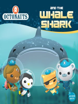 cover image of Octonauts and the Whale Shark