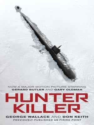 cover image of Hunter Killer (Movie Tie-In)