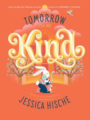 cover image of Tomorrow I'll Be Kind
