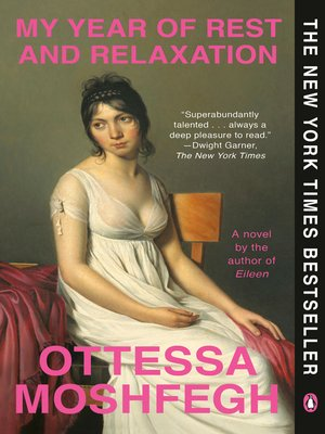 My Year of Rest and Relaxation by Ottessa Moshfegh · OverDrive