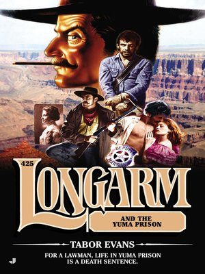 cover image of Longarm and the Yuma Prison