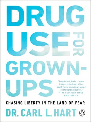 cover image of Drug Use for Grown-Ups