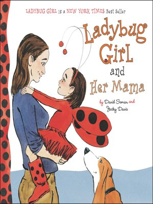 cover image of Ladybug Girl and Her Mama