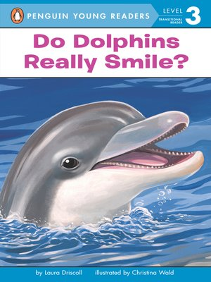 cover image of Do Dolphins Really Smile?