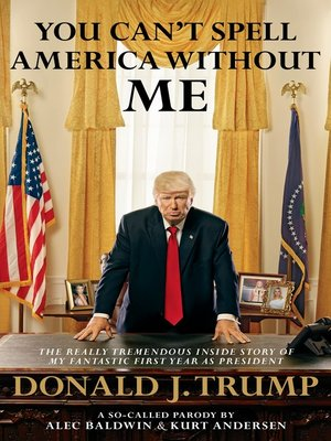 cover image of You Can't Spell America Without Me