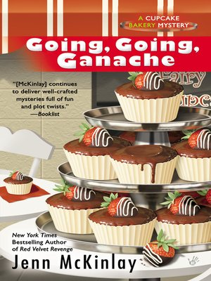 cover image of Going, Going, Ganache