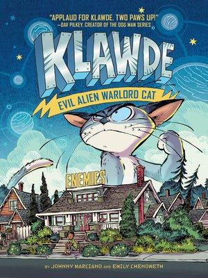cover image of Klawde--Evil Alien Warlord Cat--Enemies #2