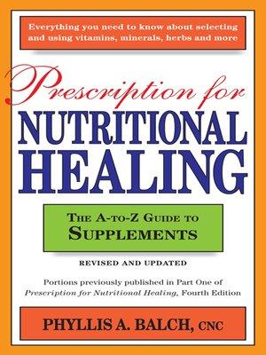prescription for nutritional healing ebook