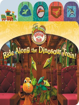 cover image of Ride Along the Dinosaur Train!