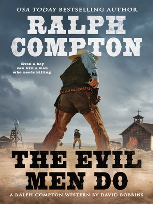 cover image of Ralph Compton the Evil Men Do