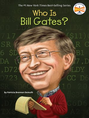 cover image of Who Is Bill Gates?