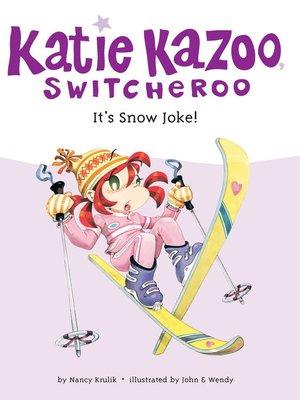 cover image of It's Snow Joke