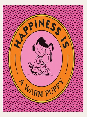 cover image of Happiness Is a Warm Puppy