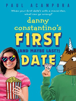cover image of Danny Constantino's First (and Maybe Last?) Date