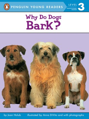 cover image of Why Do Dogs Bark?