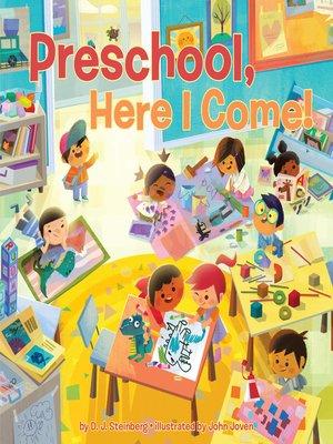 cover image of Preschool, Here I Come!