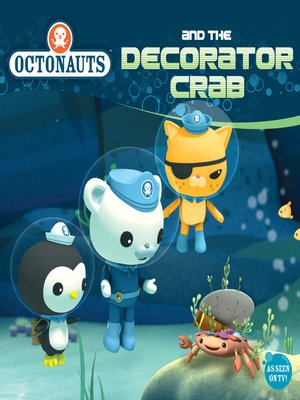 cover image of Octonauts and the Decorator Crab
