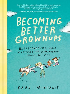 cover image of Becoming Better Grownups