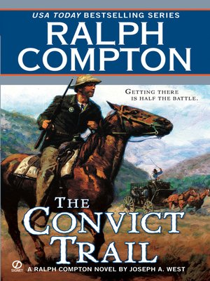 cover image of Ralph Compton The Convict Trail