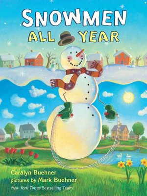 cover image of Snowmen All Year Board Book