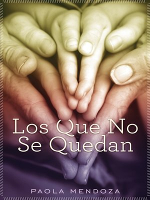cover image of Los que no se quedan
