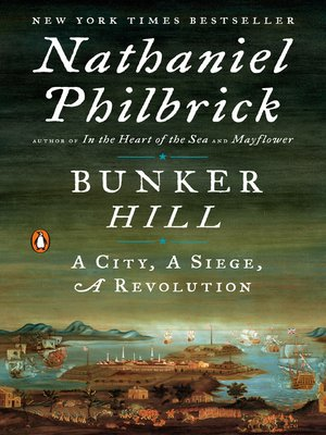 cover image of Bunker Hill--A City, a Siege, a Revolution