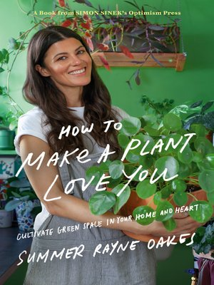cover image of How to Make a Plant Love You