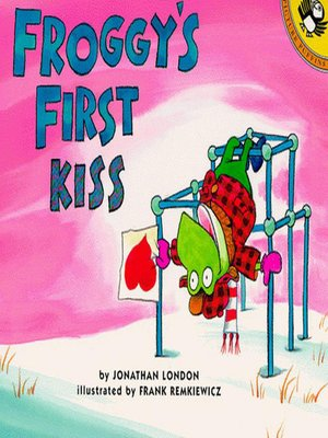 cover image of Froggy's First Kiss