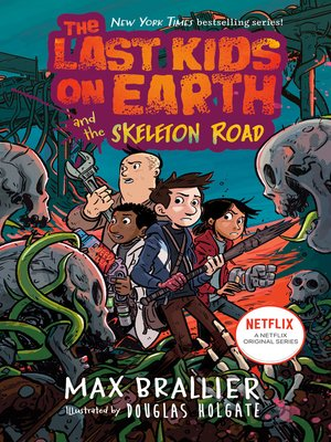 cover image of The Last Kids on Earth and the Skeleton Road