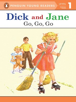cover image of Dick and Jane--Go, Go, Go