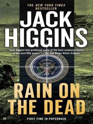 Jack higgins overdrive rakuten overdrive ebooks audiobooks rain on the dead fandeluxe Document