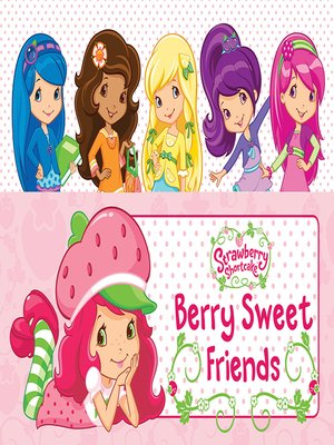 cover image of Berry Sweet Friends