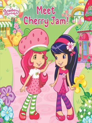 cover image of Meet Cherry Jam!